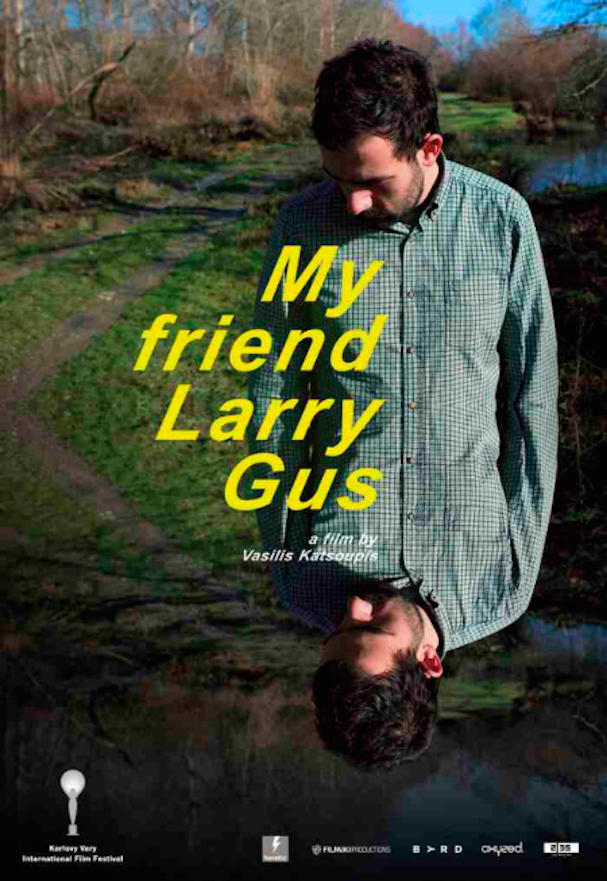 my friend Larry Gus poster 607