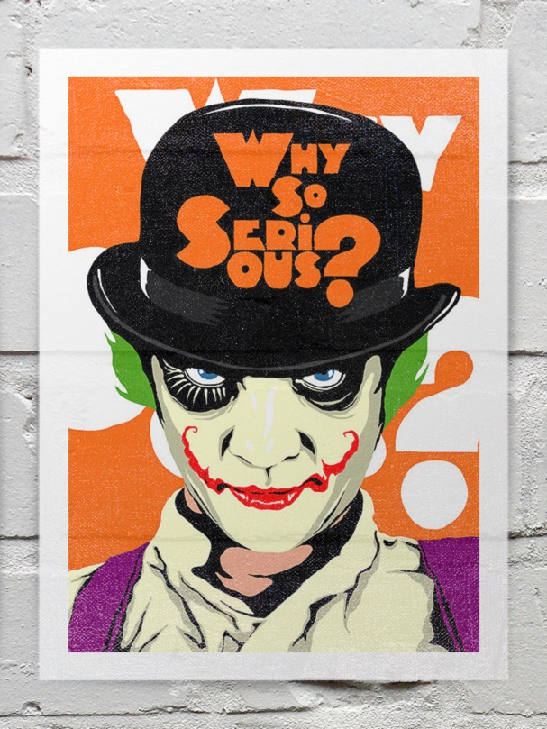 A Clockwork orange why so serious 607