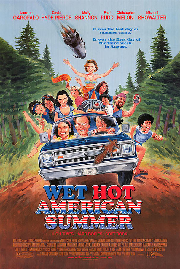Wet Hot American Summer 607