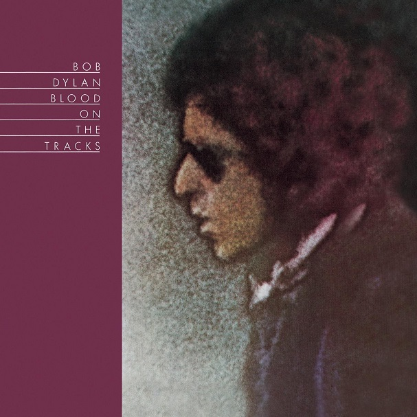 Bob Dylan Blood on the tracks 607